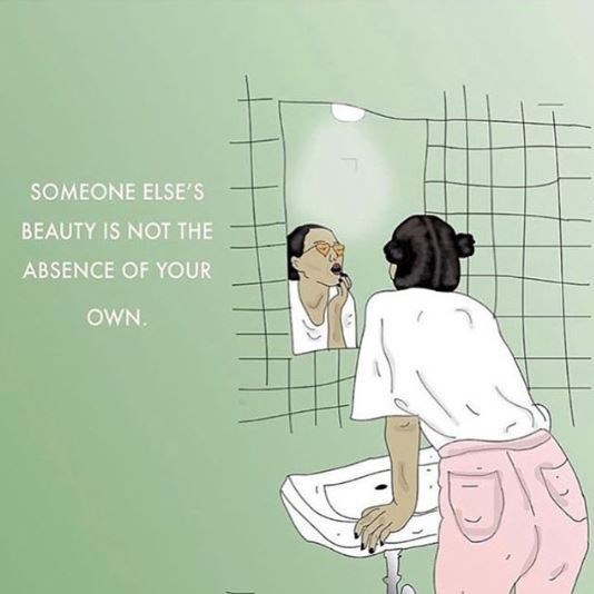 Text - SOMEONE ELSE'S BEAUTY IS NOT THE ABSENCE OF YOUR OWN.