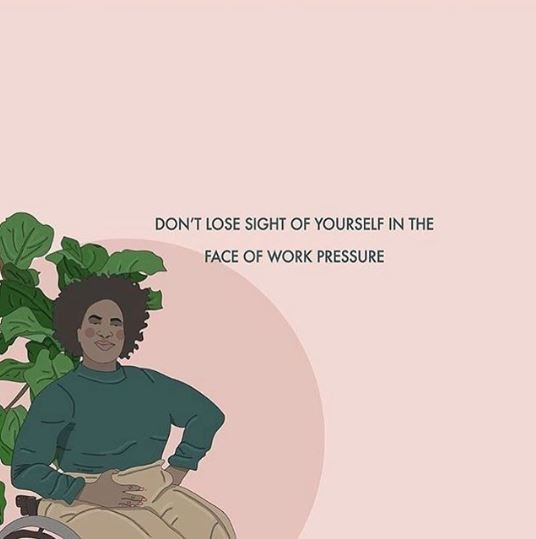 Text - DON'T LOSE SIGHT OF YOURSELF IN THE FACE OF WORK PRESSURE