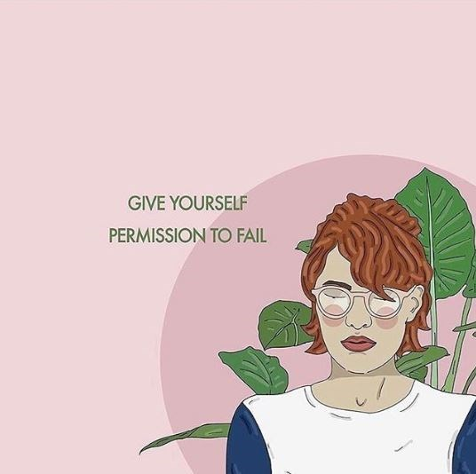 Cartoon - GIVE YOURSELF PERMISSION TO FAIL