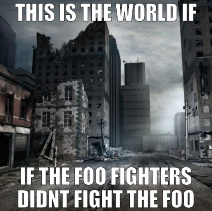Metropolis - THIS IS THE WORLD IF IF THE FOO FIGHTERS DIDNT FIGHT THE FOO