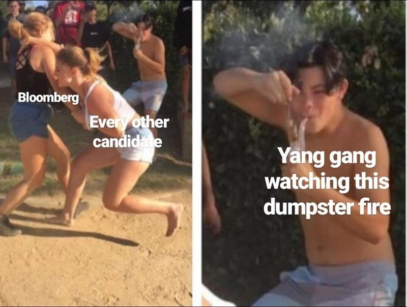 Barechested - Bloomberg Every other candidate Yang gang watching this dumpster fire