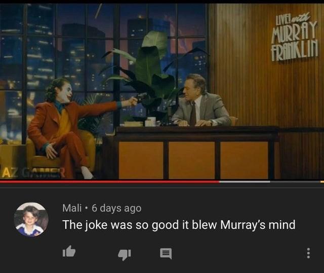 Pc game - LIVEL MURRAY FRITIKLIN AZ GAME Mali • 6 days ago The joke was so good it blew Murray's mind