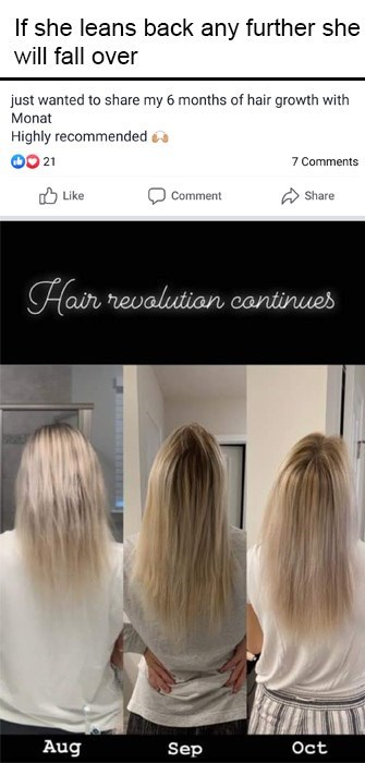 Hair - If she leans back any further she will fall over just wanted to share my 6 months of hair growth with Monat Highly recommended a 00 21 7 Comments O Like Comment Share Hair revalutian continues Aug Sep Oct
