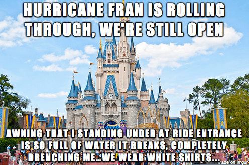 Amusement park - HURRICANE FRAN IS ROLLING THROUGH, WE'RE STILL OPEN THAT I STANDING UNDER AT RIDE ENTRANCE OFULL OF WATER IT BREAKS, COMPLETELY NCHING ME WE WEAR WHITE SHIRTS... nade on igur-