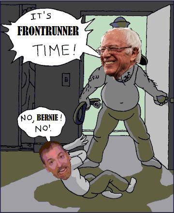 Cartoon - IT'S FRONTRUNNER TIME! NO, BERNIE ! NO!
