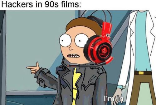 Cartoon - Hackers in 90s films: I'm in