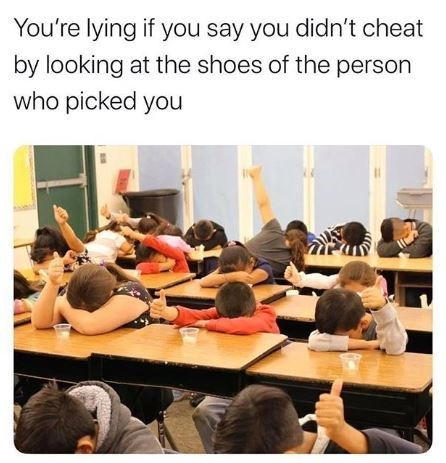 Text - You're lying if you say you didn't cheat by looking at the shoes of the person who picked you