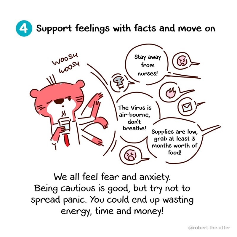 Text - 4 Support feelings with facts and move on Stay away WooSu from hoosy nurses! The Virus is air-bourne, don't breathe! Supplies are low, grab at least 3 months worth of food! We all feel fear and anxiety. Being cautious is good, but try not to spread panic. You could end up wasting energy, time and money! @robert.the.otter