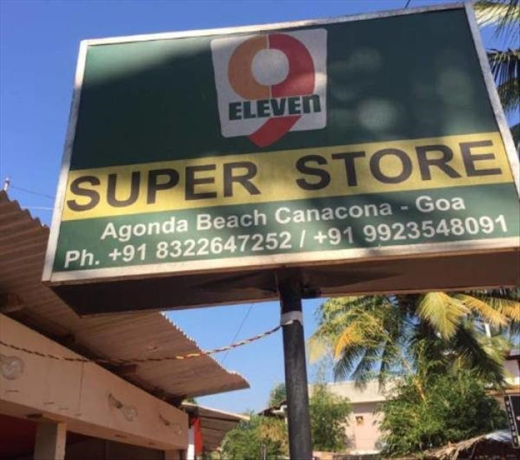 Property - ELEVEN SUPER STORE Agonda Beach Canacona - Goa Ph. +91 8322647252/+91 9923548091
