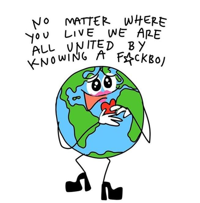 Cartoon - NO MATTER WHERE you LIVE WE ARE ALL UNITED BY KNOWING A Fs$CKBO/