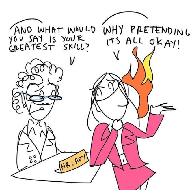 Cartoon - AND WHAT WOULD WHY PRETENDING you SAY IS YOUR GPEATEST SKILL? ITS ALL oK AY! HR LADY