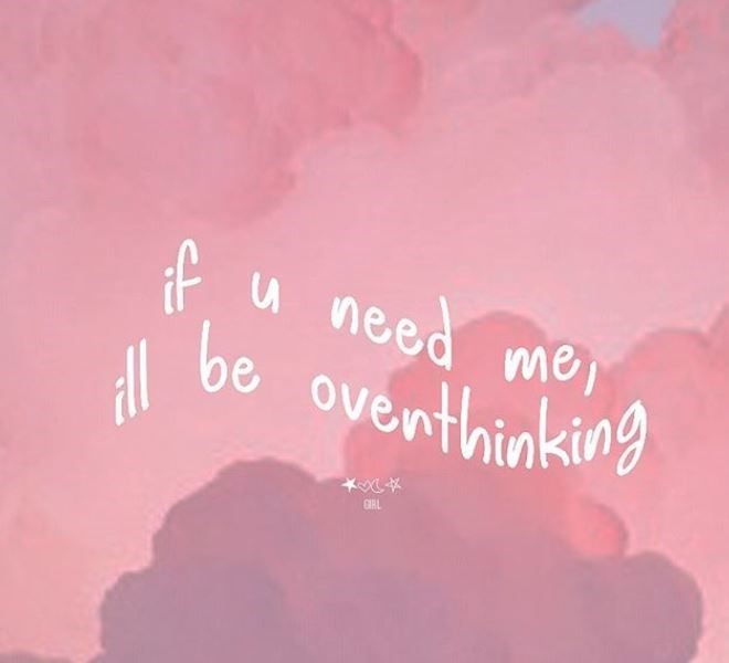 Pink - if u need me, be oventhinking GIAL