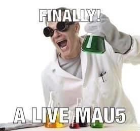 T-shirt - FINALLY! A LIVE MAU5