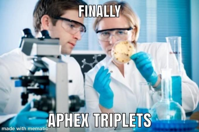 Research - FINALLY APHEX TRIPLETS made with mematic