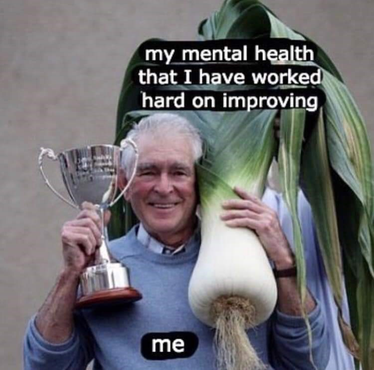 Photo caption - my mental health that I have worked hard on improving me