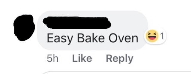 Text - Easy Bake Oven =1 5h Like Reply