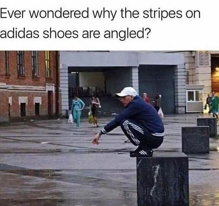 Text - Ever wondered why the stripes on adidas shoes are angled?