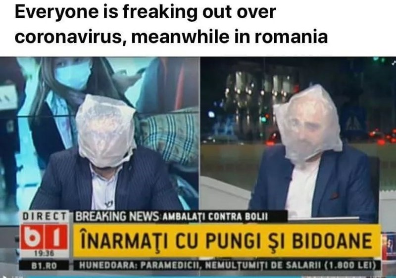 News - Everyone is freaking out over coronavirus, meanwhile in romania DIRECT BREAKING NEWS AMBALATI CONTRA BOLII b1 ÎNARMAȚI CU PUNGI ŞI BIDOANE 19:36 81.RO HUNEDOARA: PARAMEDICII, NEMULTUMITI DE SALARII (1.800 LEI)