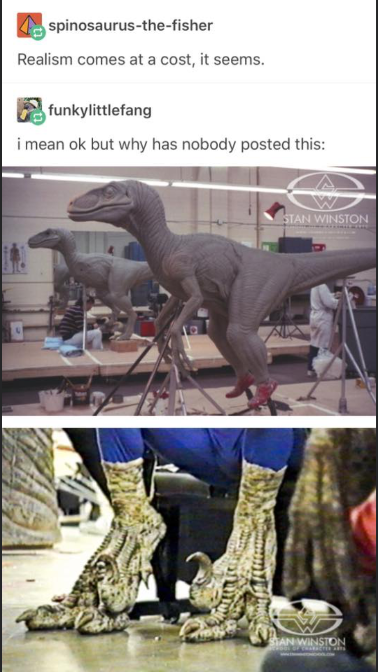Text - Dinosaur - spinosaurus-the-fisher Realism comes at a cost, it seems. funkylittlefang i mean ok but why has nobody posted this: STAN WINSTON STAN WINSTON CRARACTER ARTS ww.t e.o