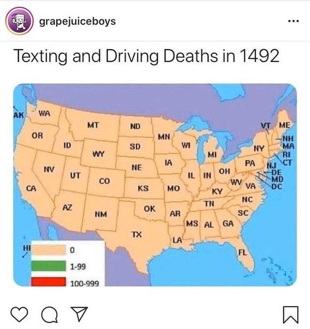 Text - A grapejuiceboys ... Texting and Driving Deaths in 1492 AK WA MT ND VT ME OR MN NH MA RI CT ID SD WI NY WY MI IA PA NJ DE MD DC NV NE он UT IL IN WW VA KY CO CA KS мо NC TN AZ OK sC MS AL GA NM AR TX LA HI FL 1-99 100-999