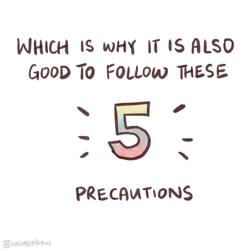 Text - WHICH IS WHY IT IS ALSO GOOD TO FOLLOW THESE :5: PRECAUTIONS O weimankow