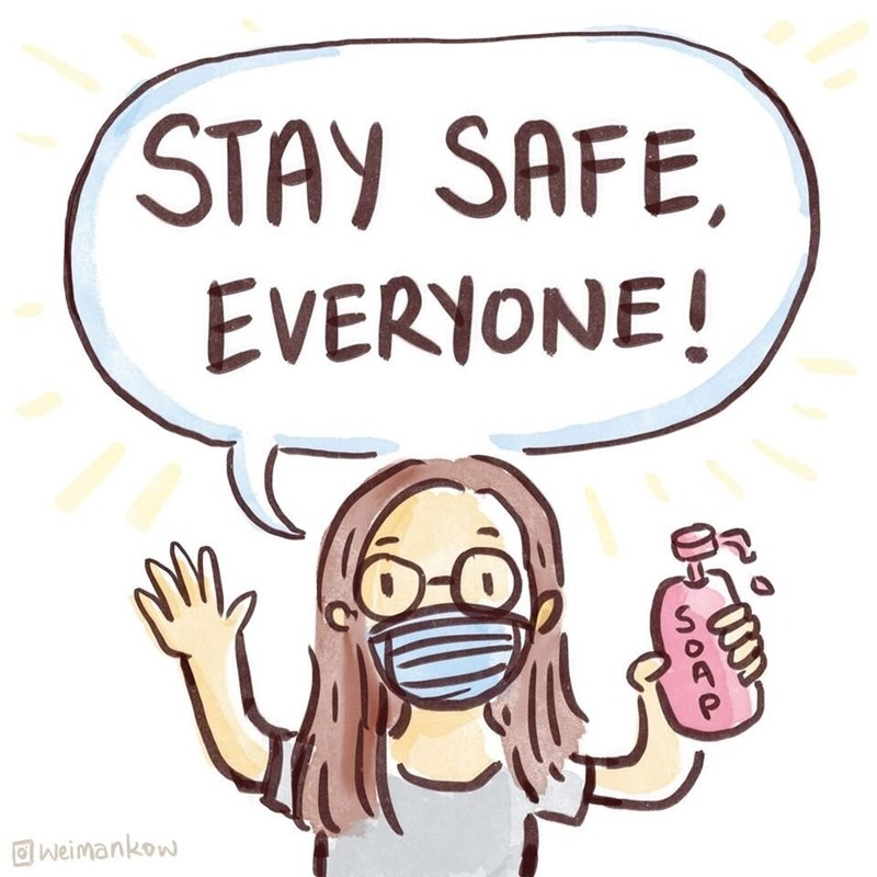 Cartoon - STAY SAFE, EVERYONE! Iweimankow