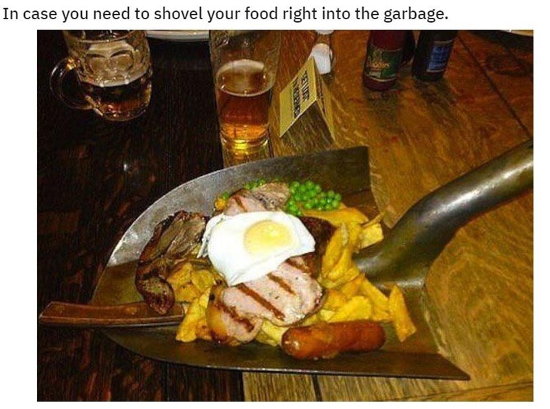 Dish - In case you need to shovel your food right into the garbage. YELUET