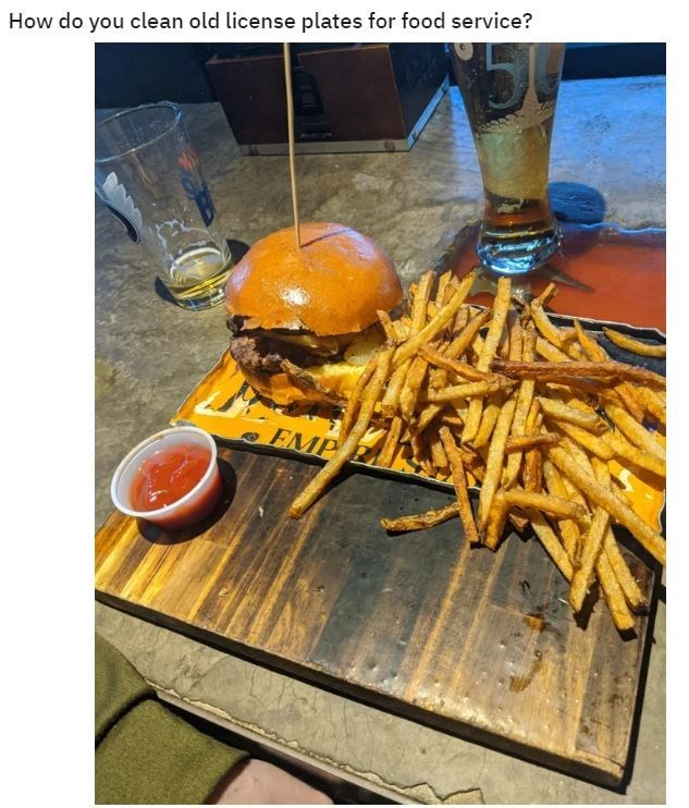 Food - How do you clean old license plates for food service? EMP