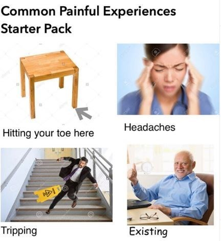 Product - Common Painful Experiences Starter Pack Headaches Hitting your toe here Tripping Existing