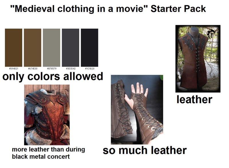 """Hand - """"Medieval clothing in a movie"""" Starter Pack #594021 #674E30 #878579 #3E3D42 #1C1B20 only colors allowed leather more leather than during black metal concert so much leather"""