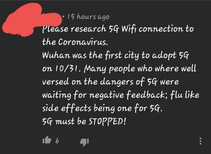 Text - 15 hours ago Please research 5G Wifi connection to the Coronavirus. Wuhan was the first city to adopt 5G on 10/31. Many people who where well versed on the dangers of 5G were waiting for negatīve feedback; flu like side effects being one for 5G. 5G must be STOPPED!