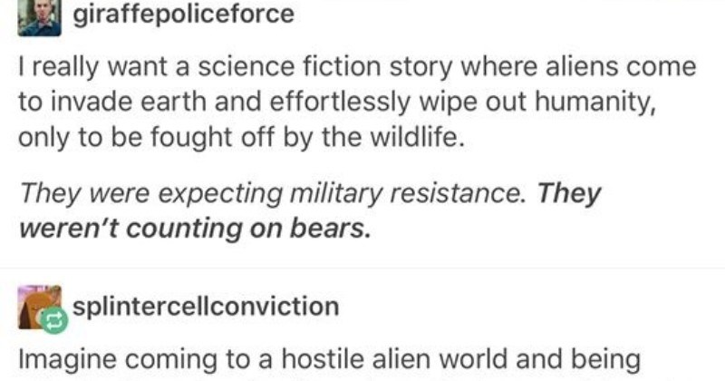Creative Tumblr thread imagines an alien invasion being fought off by the earth's wildlife.