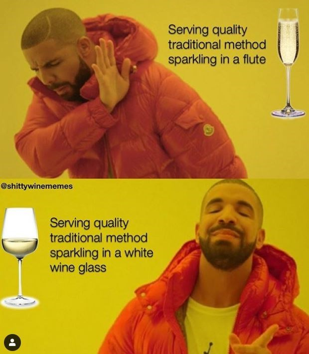 Yellow - Serving quality traditional method sparkling in a flute @shittywinememes Serving quality traditional method sparkling in a white wine glass