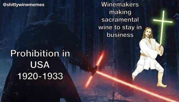 Kung fu - @shittywinememes Winemakers making sacramental wine to stay in business Prohibition in USA 1920-1933