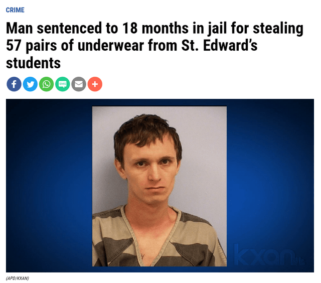 Face - CRIME Man sentenced to 18 months in jail for stealing 57 pairs of underwear from St. Edward's students SMS (APD/KXAN)