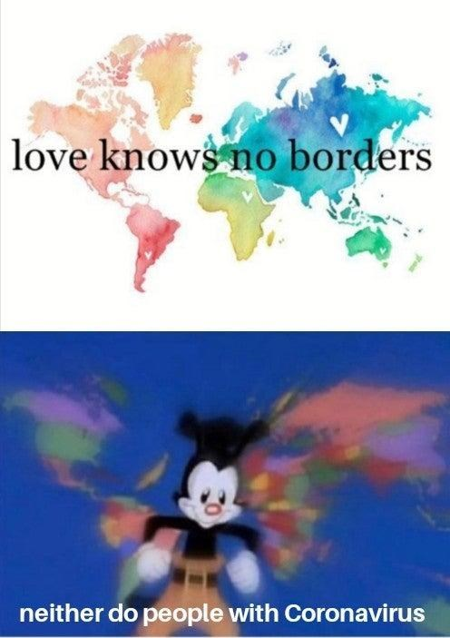 Cartoon - love knows no borders neither do people with Coronavirus