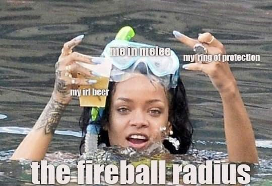 Swimming - mein melee my ting of protection my irl beer the fireball radius