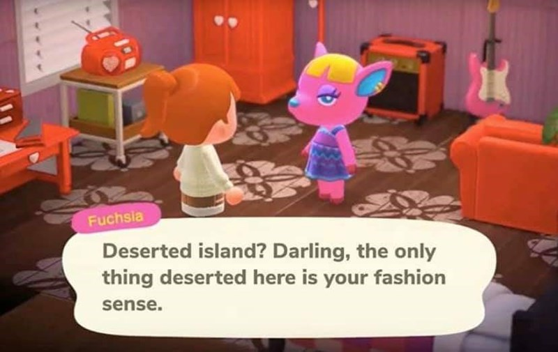 Cartoon - Fuchsia Deserted island? Darling, the only thing deserted here is your fashion sense.