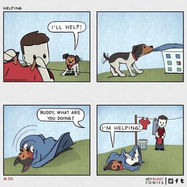 Cartoon - HELPING I'LL HELP! BUDDY, WHAT ARE YOU DOING? I'M HELPING! # 32 HEY BUDDY COMICS O ft haa