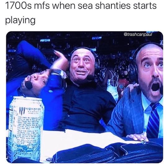 Product - 1700s mfs when sea shanties starts playing @trashcanpaul MONSTER