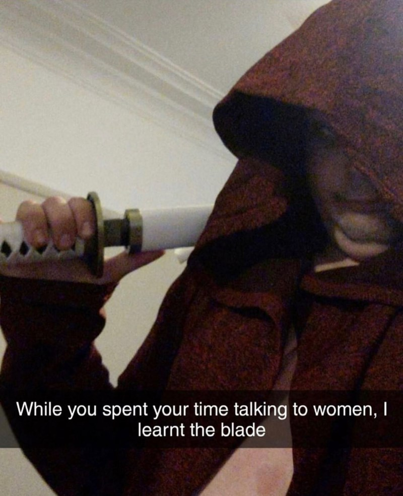Hand - While you spent your time talking to women, I learnt the blade