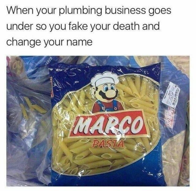 Food - When your plumbing business goes under so you fake your death and change your name MARCO PASTA ARCO