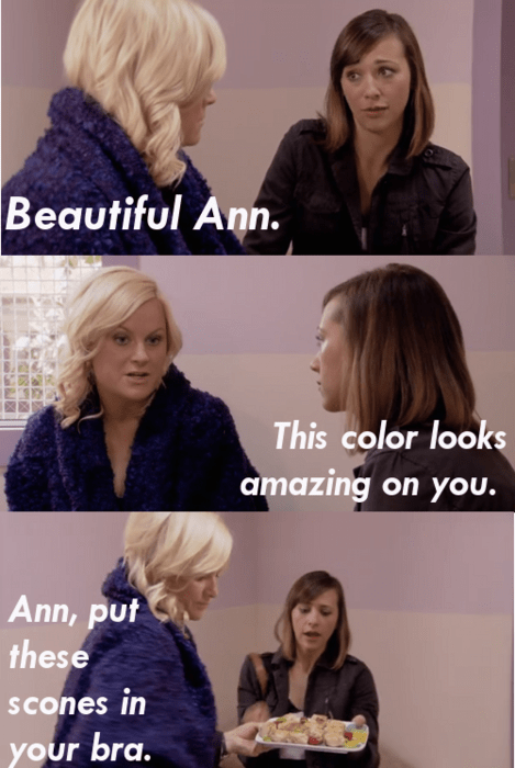 Hair - Beautiful Ann. This color looks amazing on you. Ann, put these scones in your bra.