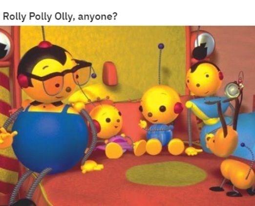 Animated cartoon - Rolly Polly Olly, anyone?