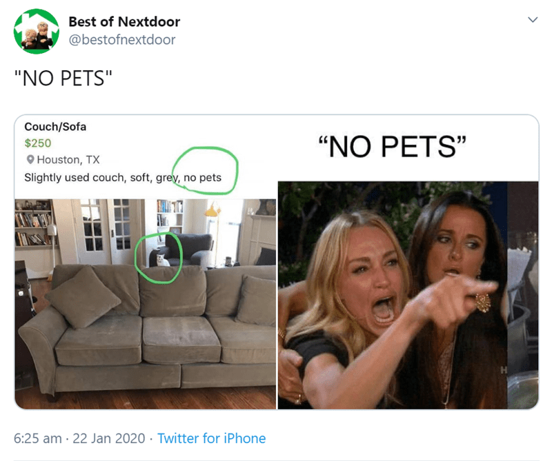 "Product - Best of Nextdoor @bestofnextdoor ""NO PETS"" Couch/Sofa ""NO PETS"" $250 O Houston, TX Slightly used couch, soft, grey, no pets H. 6:25 am · 22 Jan 2020 · Twitter for iPhone"