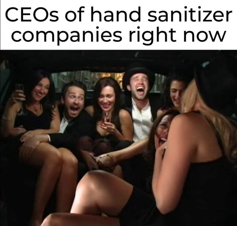 People - CEOS of hand sanitizer companies right now