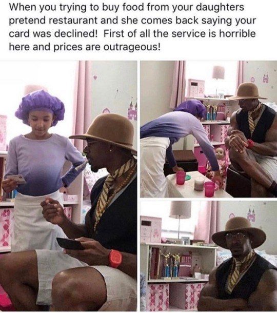 Human - When you trying to buy food from your daughters pretend restaurant and she comes back saying your card was declined! First of all the service is horrible here and prices are outrageous!