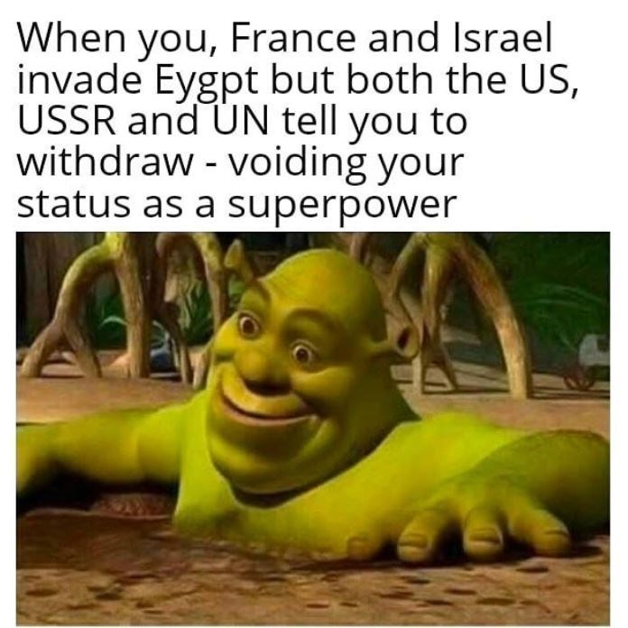 Animated cartoon - When you, France and Israel invade Eygpt but both the US, USSR and ÚN tell you to withdraw - voiding your status as a superpower