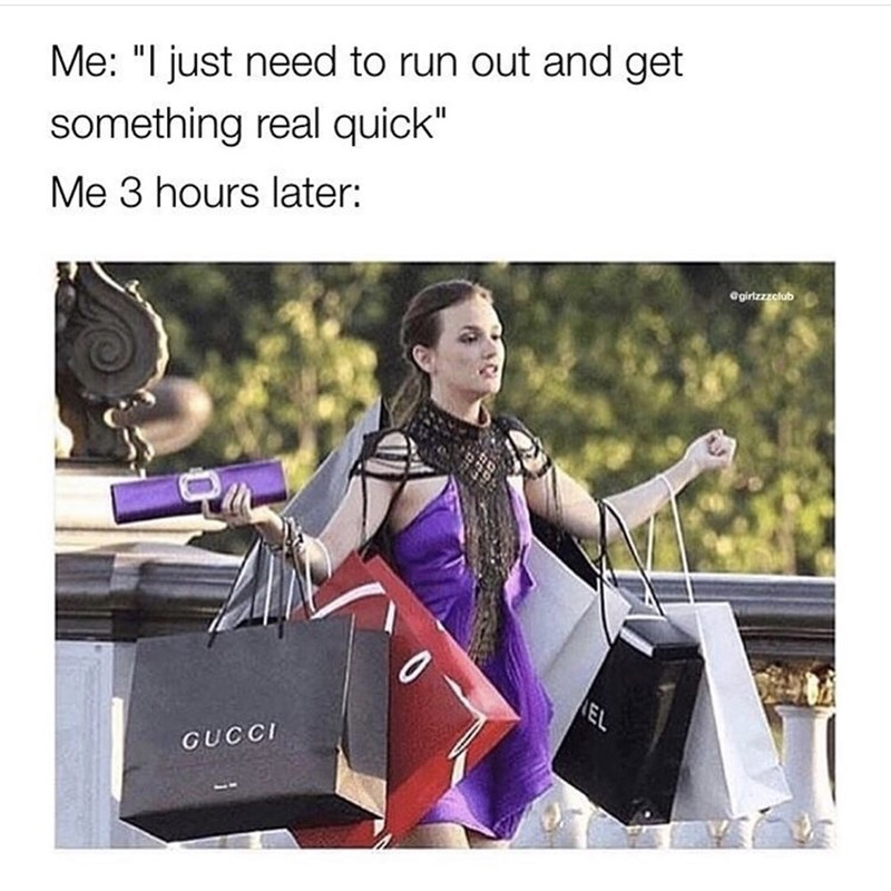 "Handbag - Me: ""I just need to run out and get something real quick"" Me 3 hours later: @girizzzelub EL GUCCI"