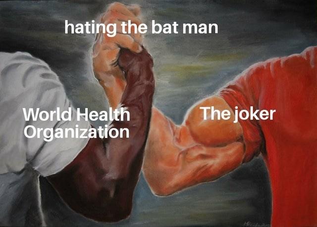 Bodybuilding - hating the bat man World Health The joker Organization